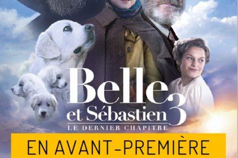AVANT-PREMIÈRE Belle et Sébastien 3