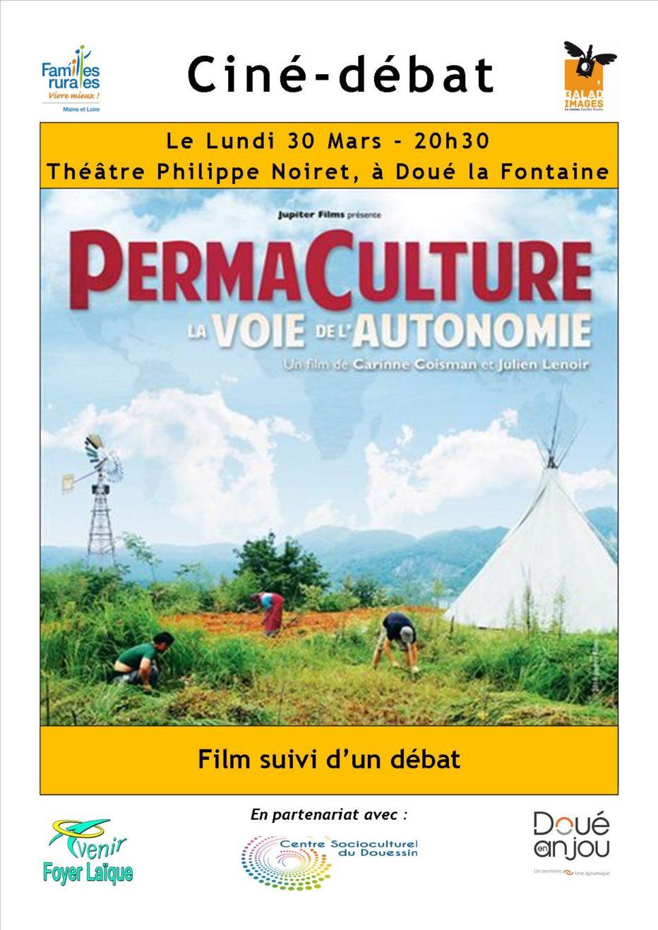 Ciné-débat «Permaculture, la voie de l'autonomie» à Doué-en-Anjou !